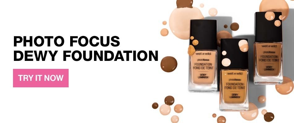 wet n wild | Photo Focus Dewy Foundation | three products laying down front facing with drops of product on it |TRY IT NOW