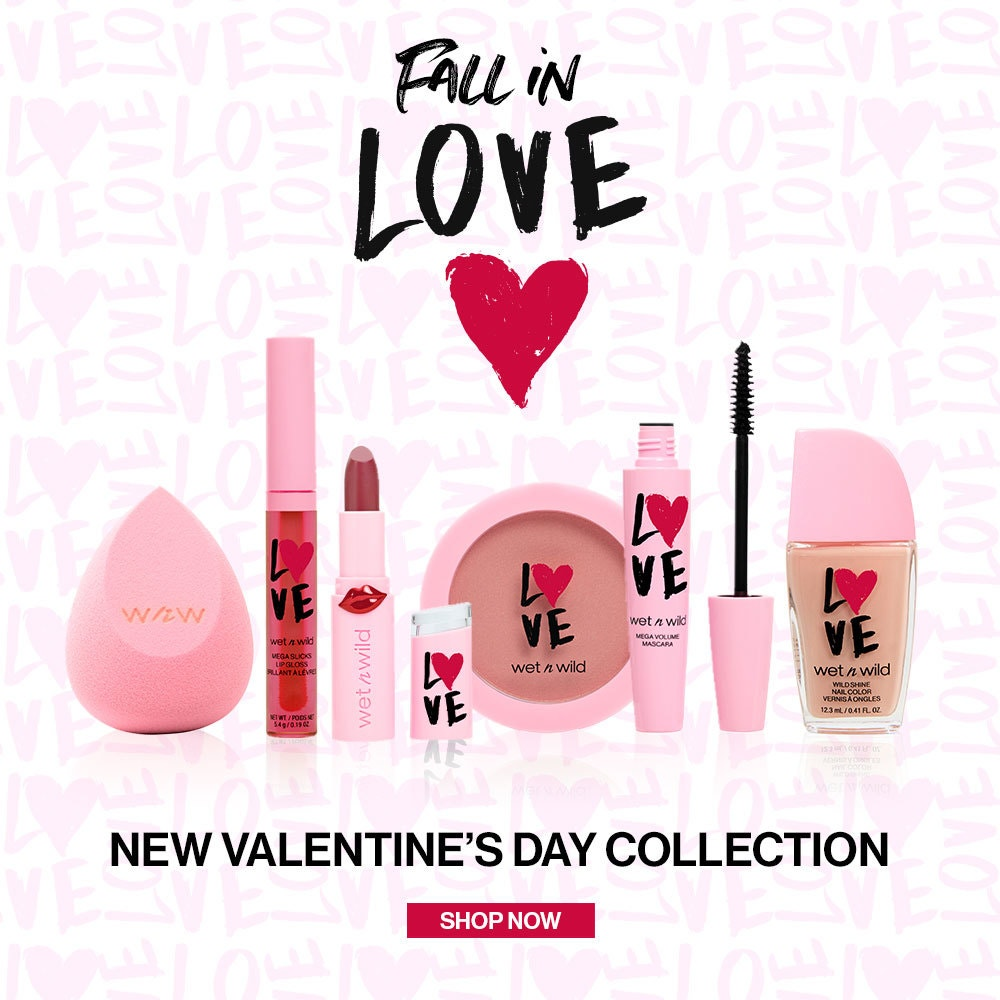 wet n wild | FALL IN LOVE VALENTINES DAY COLLECTION | SHOP NOW